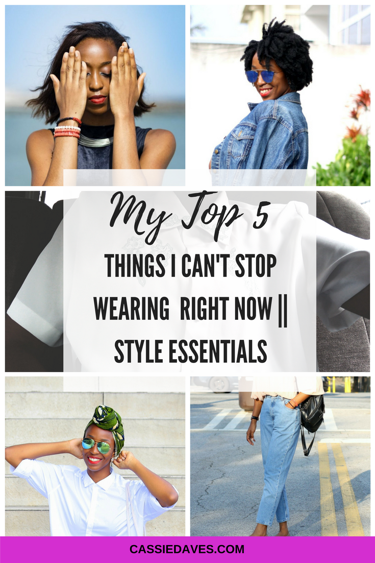 pinterest graphic for wardrobe essentials - 5 things I can't stop wearing
